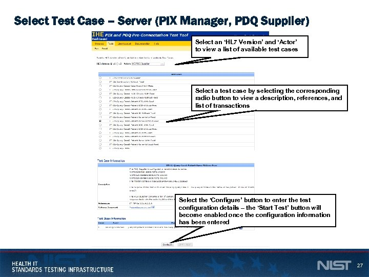 Select Test Case – Server (PIX Manager, PDQ Supplier) Select an 'HL 7 Version'