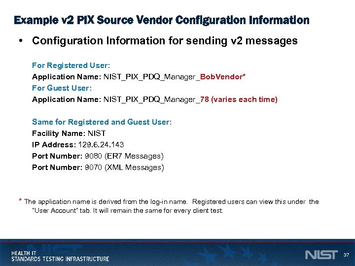 Example v 2 PIX Source Vendor Configuration Information • Configuration Information for sending v