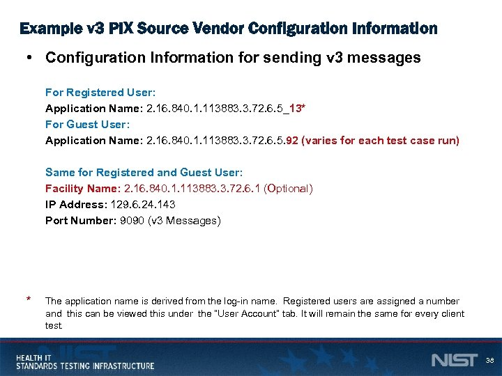 Example v 3 PIX Source Vendor Configuration Information • Configuration Information for sending v