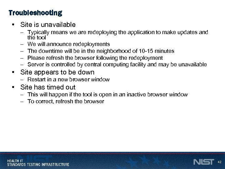 Troubleshooting • Site is unavailable – Typically means we are redeploying the application to