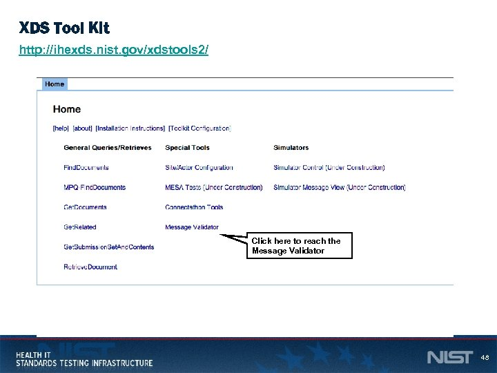 XDS Tool Kit http: //ihexds. nist. gov/xdstools 2/ Click here to reach the Message