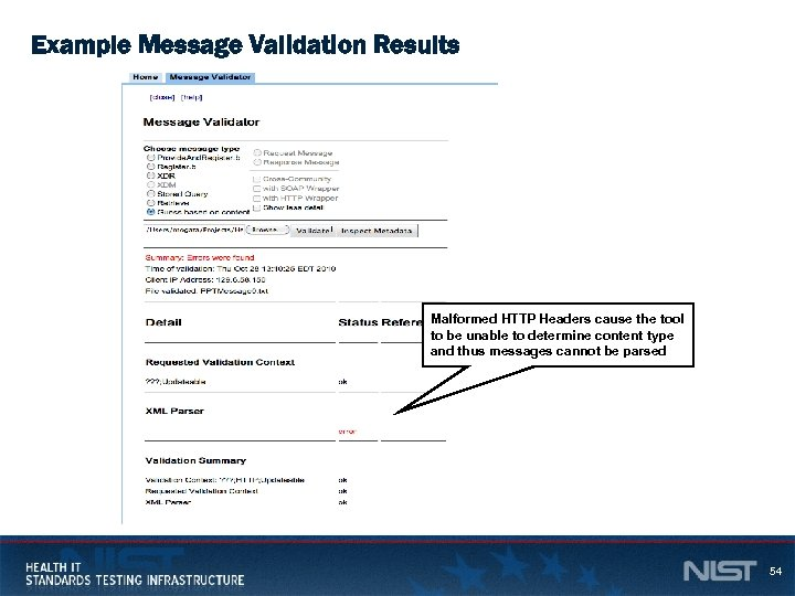 Example Message Validation Results Malformed HTTP Headers cause the tool to be unable to
