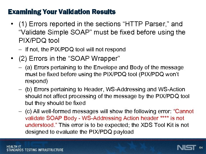 "Examining Your Validation Results • (1) Errors reported in the sections ""HTTP Parser, """
