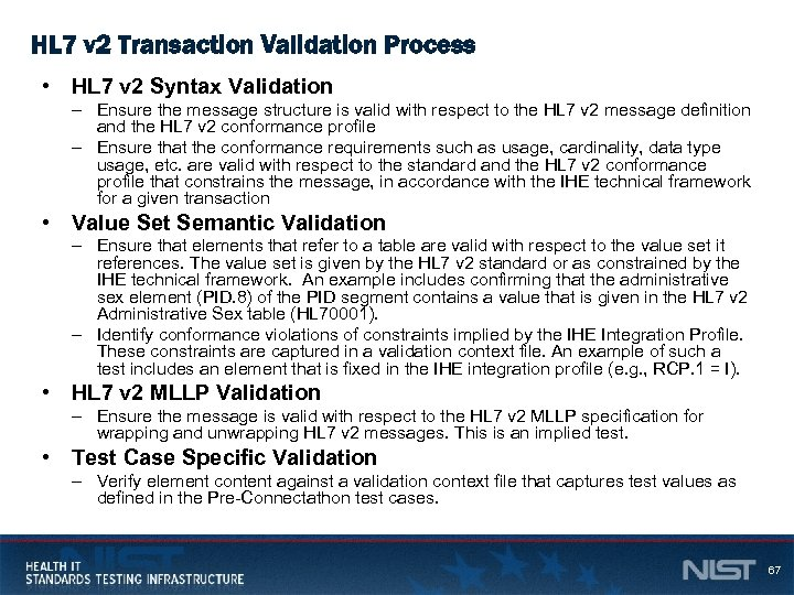 HL 7 v 2 Transaction Validation Process • HL 7 v 2 Syntax Validation