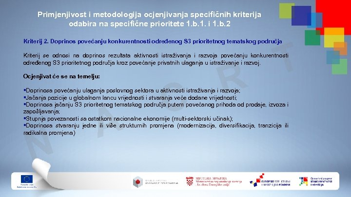Primjenjivost i metodologija ocjenjivanja specifičnih kriterija odabira na specifične prioritete 1. b. 1. i