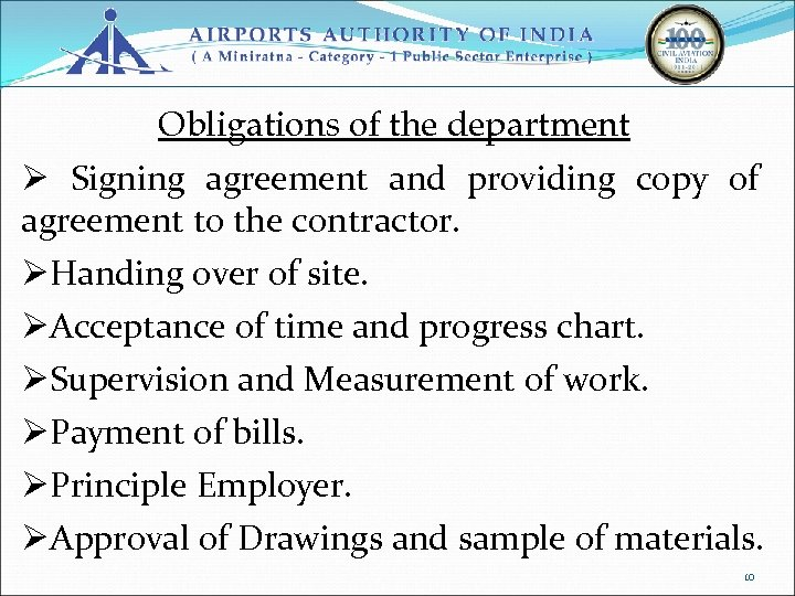 Obligations of the department Ø Signing agreement and providing copy of agreement to the