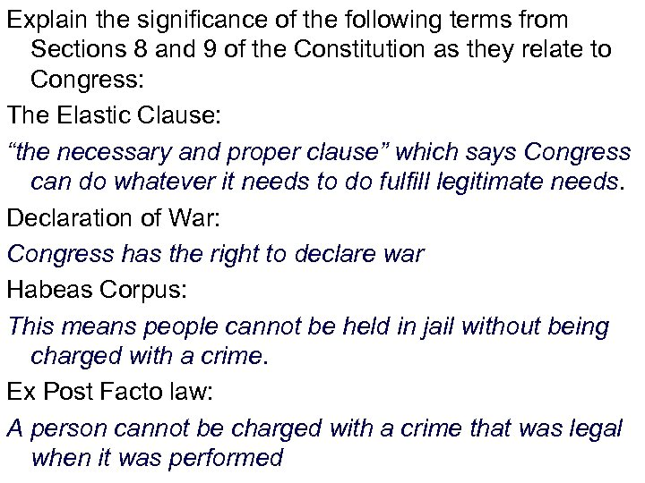 Explain the significance of the following terms from Sections 8 and 9 of the