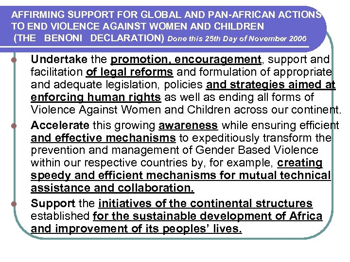 AFFIRMING SUPPORT FOR GLOBAL AND PAN-AFRICAN ACTIONS TO END VIOLENCE AGAINST WOMEN AND CHILDREN