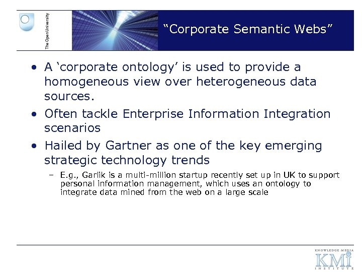 """""""Corporate Semantic Webs"""" • A 'corporate ontology' is used to provide a homogeneous view"""