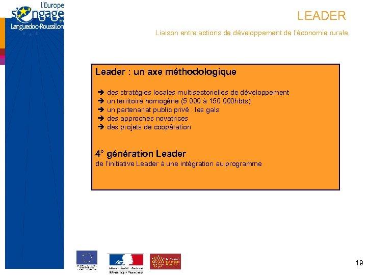 LEADER Liaison entre actions de développement de l'économie rurale Leader : un axe méthodologique