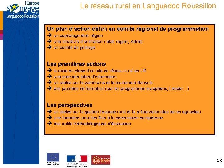 Le réseau rural en Languedoc Roussillon Un plan d'action défini en comité régional de