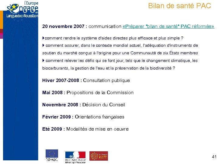 Bilan de santé PAC 20 novembre 2007 : communication «Préparer