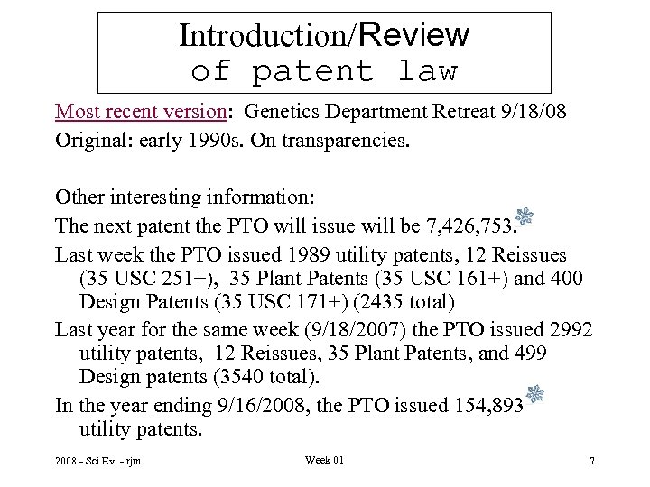 Introduction/Review of patent law Most recent version: Genetics Department Retreat 9/18/08 Original: early 1990