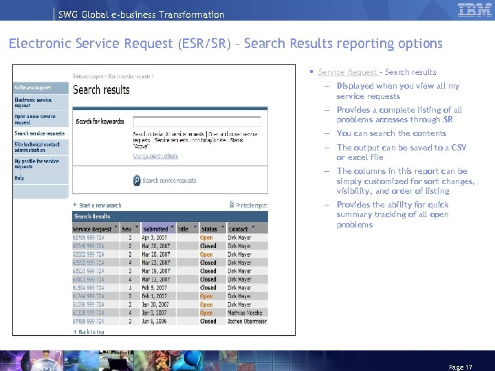 SWG Global e-business Transformation Electronic Service Request (ESR/SR) – Search Results reporting options §