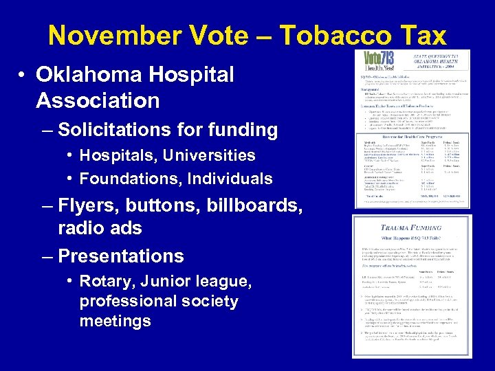 November Vote – Tobacco Tax • Oklahoma Hospital Association – Solicitations for funding •
