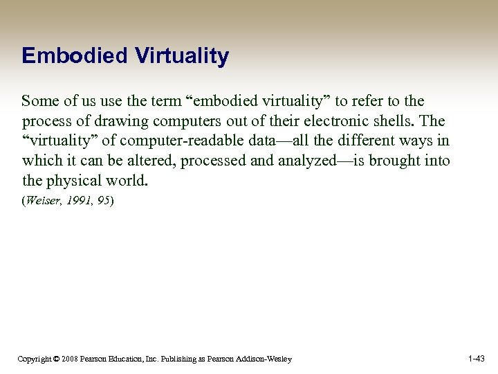 """Embodied Virtuality Some of us use the term """"embodied virtuality"""" to refer to the"""