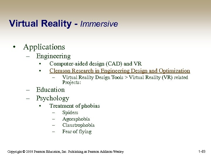 Virtual Reality - Immersive • Applications – Engineering • • Computer-aided design (CAD) and