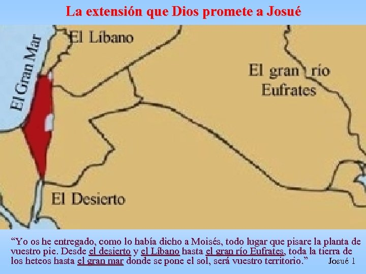 """La extensión que Dios promete a Josué """"Yo os he entregado, como lo había"""
