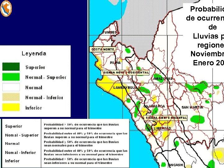 Probabilid de ocurren de Lluvias p regione Noviembr Enero 20