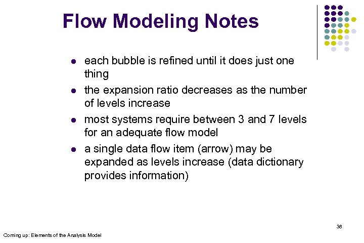 Flow Modeling Notes l l each bubble is refined until it does just one