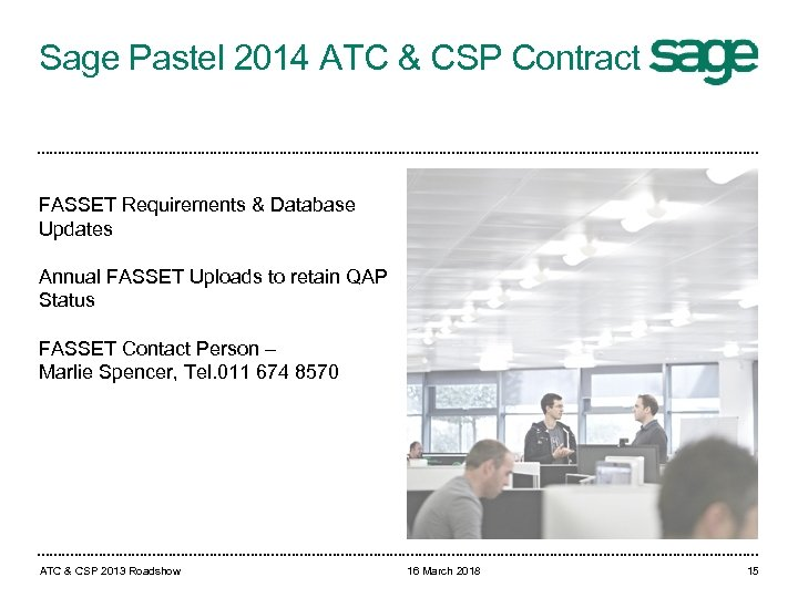 Sage Pastel 2014 ATC & CSP Contract FASSET Requirements & Database Updates Annual FASSET