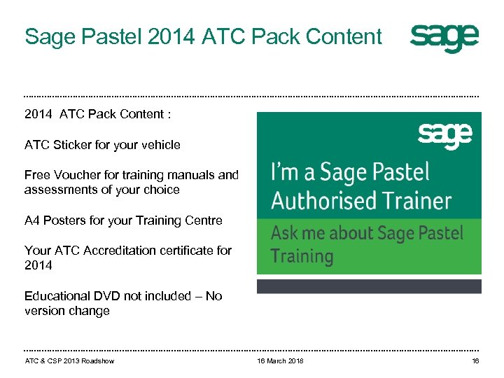 Sage Pastel 2014 ATC Pack Content : ATC Sticker for your vehicle Free Voucher