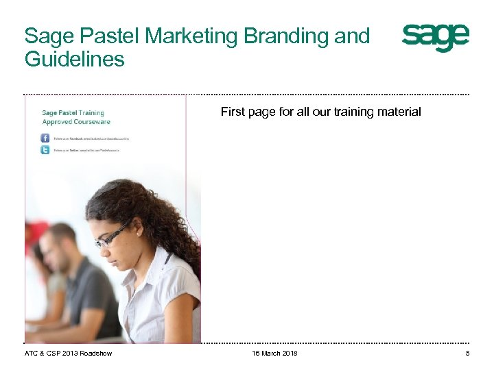 Sage Pastel Marketing Branding and Guidelines First page for all our training material ATC