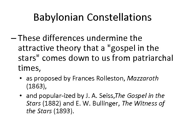 Babylonian Constellations – These differences undermine the attractive theory that a