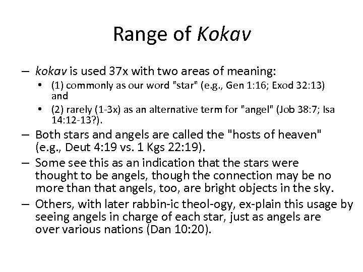 Range of Kokav – kokav is used 37 x with two areas of meaning:
