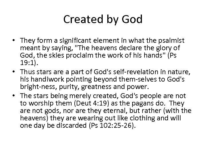 Created by God • They form a significant element in what the psalmist meant