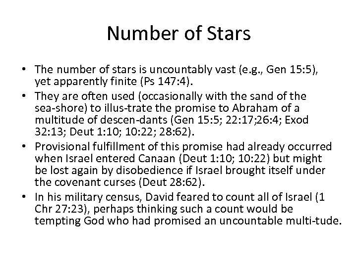 Number of Stars • The number of stars is uncountably vast (e. g. ,