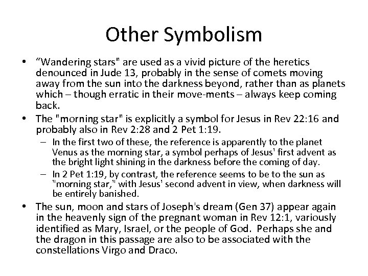 "Other Symbolism • ""Wandering stars"