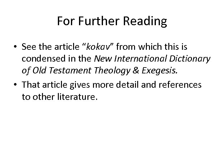 """For Further Reading • See the article """"kokav"""" from which this is condensed in"""