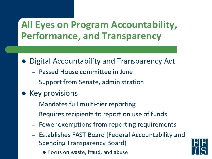 All Eyes on Program Accountability, Performance, and Transparency l Digital Accountability and Transparency Act