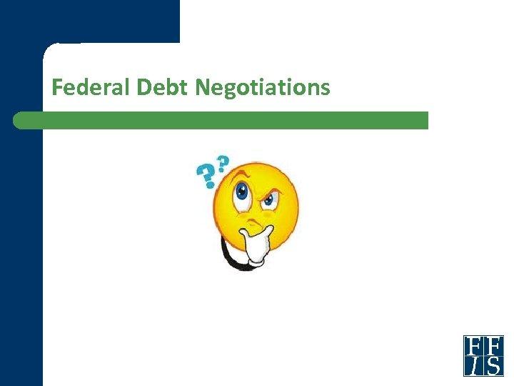 Federal Debt Negotiations
