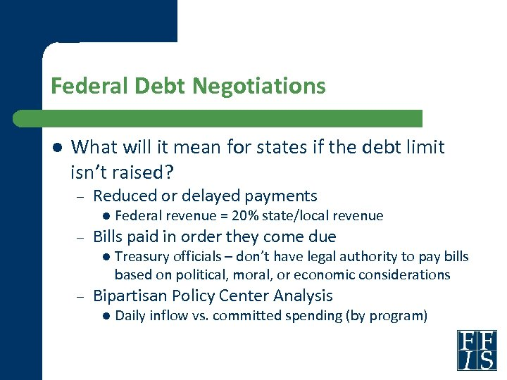 Federal Debt Negotiations l What will it mean for states if the debt limit