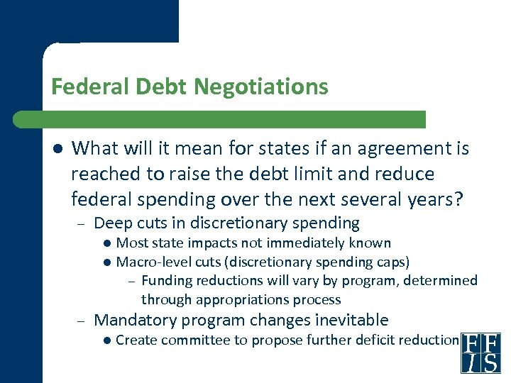 Federal Debt Negotiations l What will it mean for states if an agreement is