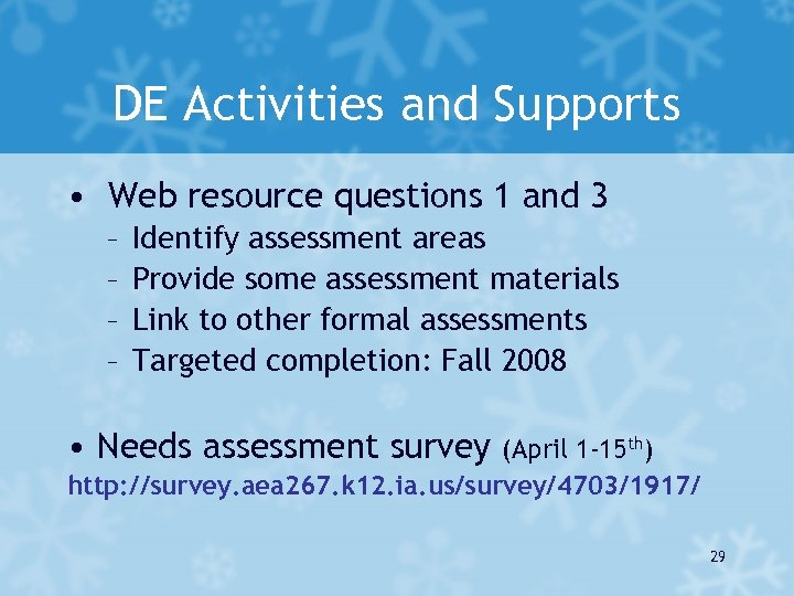 DE Activities and Supports • Web resource questions 1 and 3 – – Identify