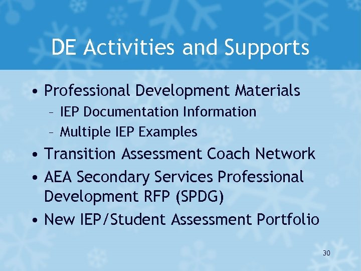 DE Activities and Supports • Professional Development Materials – IEP Documentation Information – Multiple