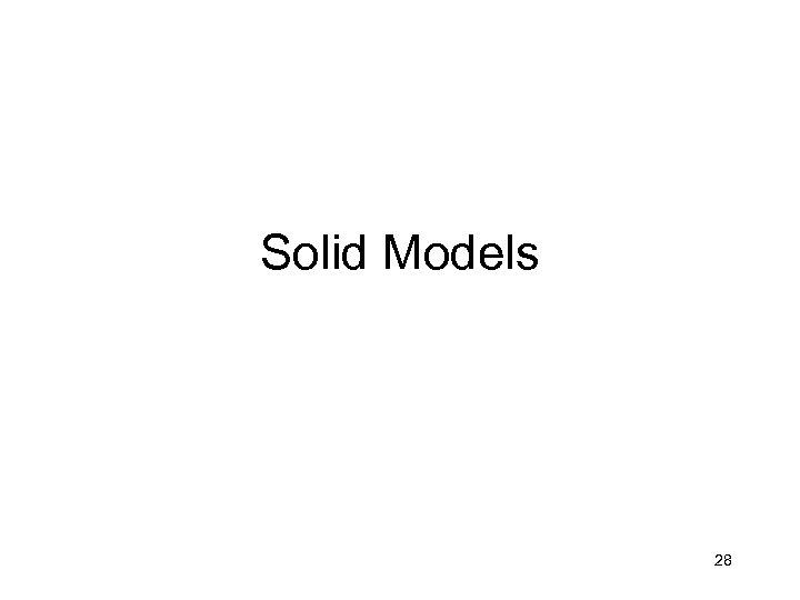 Solid Models 28