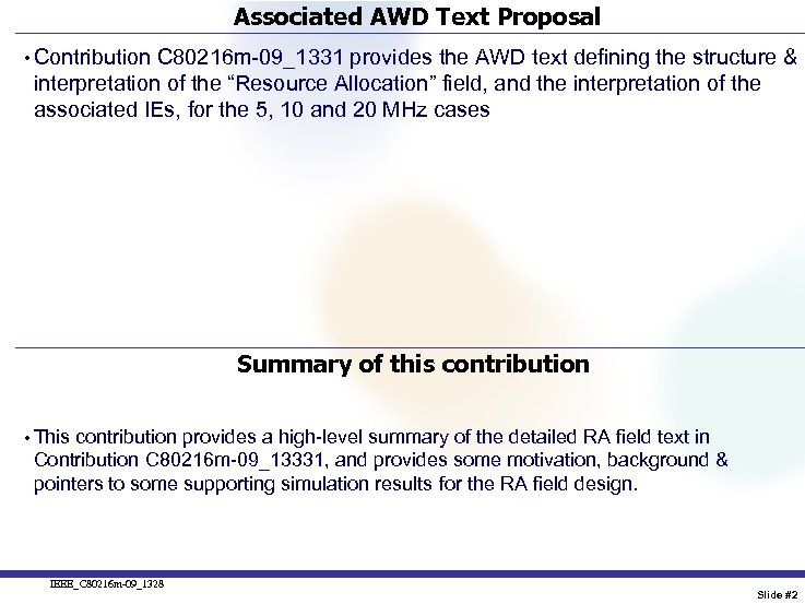 Associated AWD Text Proposal • Contribution C 80216 m-09_1331 provides the AWD text defining