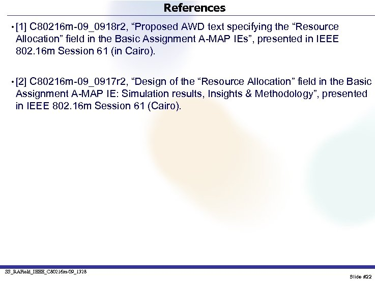 """References • [1] C 80216 m-09_0918 r 2, """"Proposed AWD text specifying the """"Resource"""