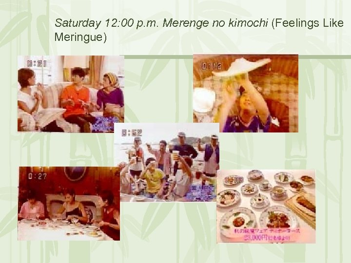 Saturday 12: 00 p. m. Merenge no kimochi (Feelings Like Meringue)