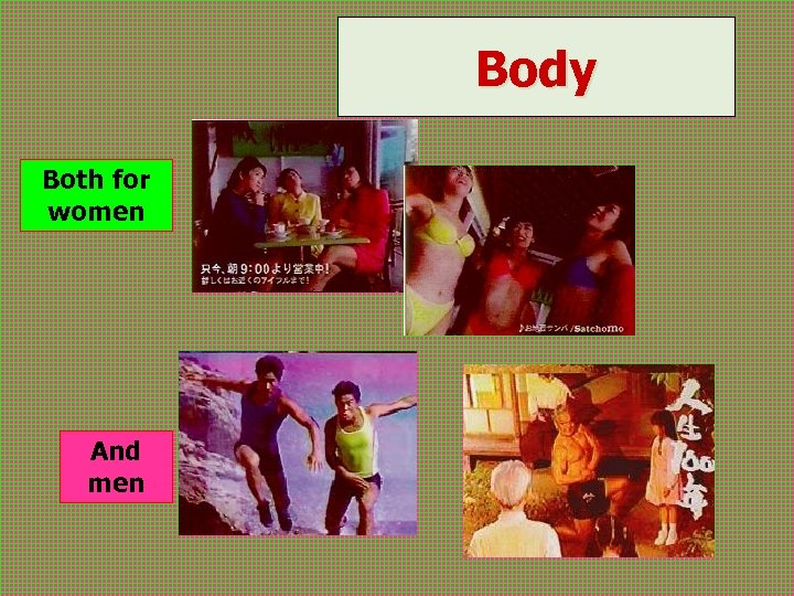 Body Both for women And men