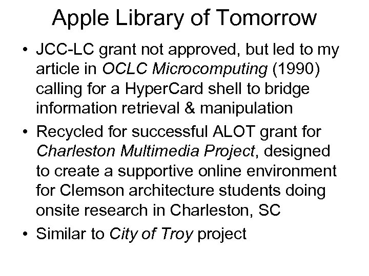 Apple Library of Tomorrow • JCC LC grant not approved, but led to my