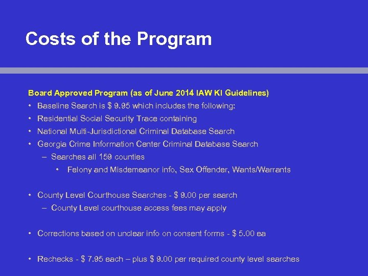 Costs of the Program Board Approved Program (as of June 2014 IAW KI Guidelines)