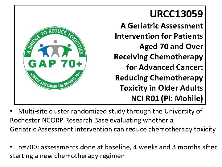 URCC 13059 A Geriatric Assessment Intervention for Patients Aged 70 and Over Receiving Chemotherapy