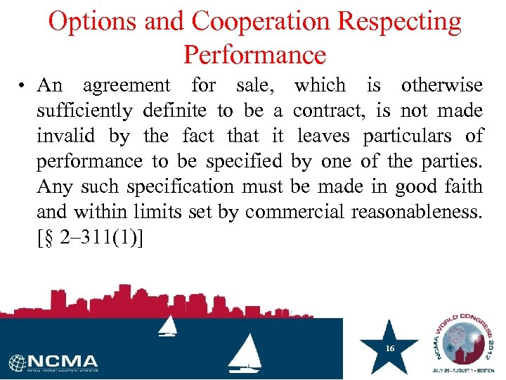 Options and Cooperation Respecting Performance • An agreement for sale, which is otherwise sufficiently
