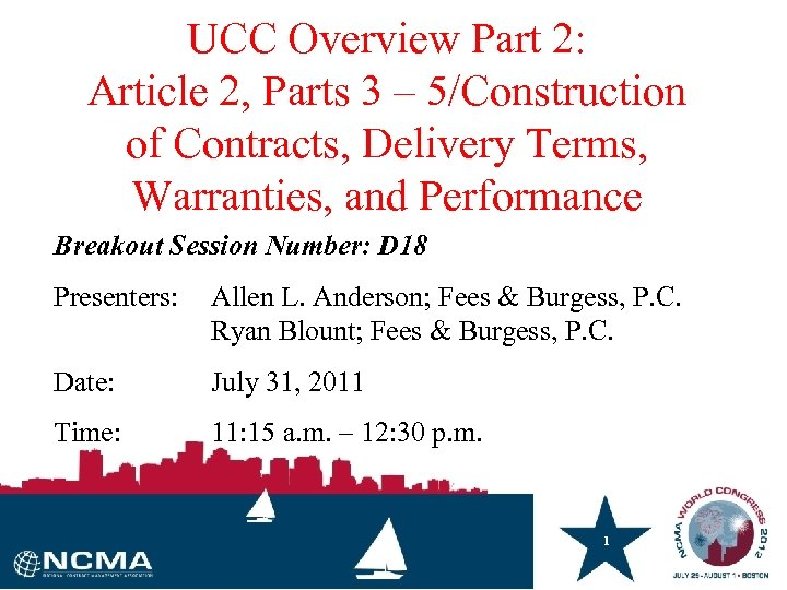 UCC Overview Part 2: Article 2, Parts 3 – 5/Construction of Contracts, Delivery Terms,