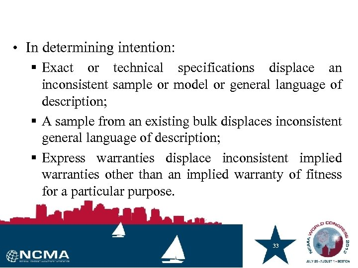 • In determining intention: § Exact or technical specifications displace an inconsistent sample